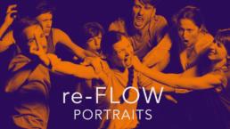 re-FLOW - PORTRAITS